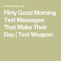 Dating good morning text
