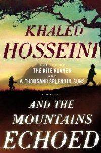 And the Mountains Echoed: Khaled Hosseini: 9781594631764: Amazon.com: Books