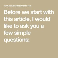 Before we start with this article, I would like to ask you a few simple questions: