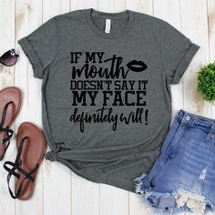Funny Shirt Sayings, Funny Tees, Shirts With Sayings, Quote Shirts, Fun Funny, Sassy Shirts, T Shirts For Women, Sarcastic Shirts, Men Shirts