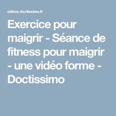 Exercice pour maigrir - Séance de fitness pour maigrir 4444d7971a8