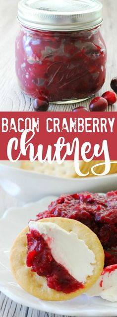 Bacon and Cranberry Chutney Appetizer - Foodtastic Mom Chutney Recipes, Sauce Recipes, Quick Party Food, Grilling Recipes, Cooking Recipes, Easy Thanksgiving Recipes, Thanksgiving Table, Appetizer Recipes, Appetizers