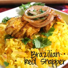 Gourmet Cooking For Two: Brazilian Red Snapper and Lemon Rice
