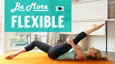 Stretches for the Inflexible – Get Flexible the Right Way