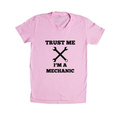 Trust Me I\'m A Mechanic Garage Garages Fixing Car Cars Automobiles Job Career Hobby Hobbies Tools Tool SGAL8 Women\'s Shirt
