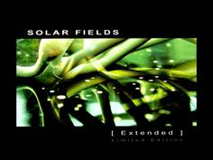 Solar Fields - Extended [Full Album]