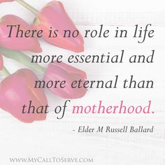 Beautiful LDS Mother's Day Quotes
