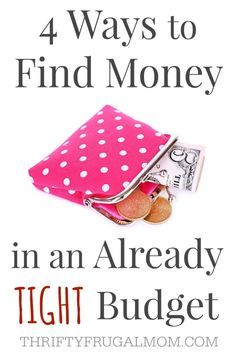 Ways to Find Money in Tight Budget