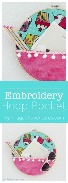Simple embroidery hoop pocket.  Perfect inexpensive wall decor.