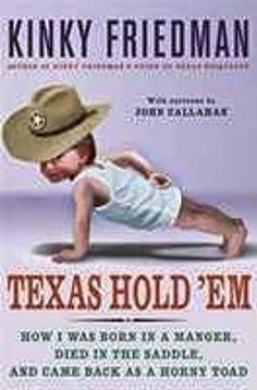 Rough Edges: Forgotten Books: Texas Hold 'Em -- Kinky Friedman
