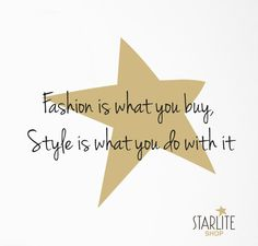 Isn't it…?  #StarliteStyle #StyleMasters #Lifestyle #Glamour #SmartQuotes #fashion #quotes