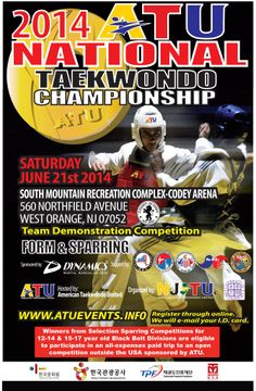 2014 ATU National Taekwondo Championship will be held at South Mountain Recreation Complex-Codey Arena in West Orange, New Jersey on June 21st 2014.