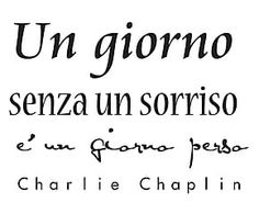 Charlie Chaplin, Best Quotes, Love Quotes, Italian Quotes, Italian Language, Magic Words, Positive Thoughts, Sentences, Hand Lettering