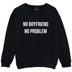 no boyfriend no problem SWEATER JUMPER womens ladies fun tumblr... ($20) ❤ liked on Polyvore featuring tops, sweaters, goth tops, gothic tops, retro tops, jumper top and star sweater