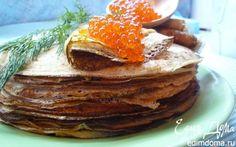 Ржаные блины на простокваше с красной икрой | Кулинарные рецепты от «Едим дома!»