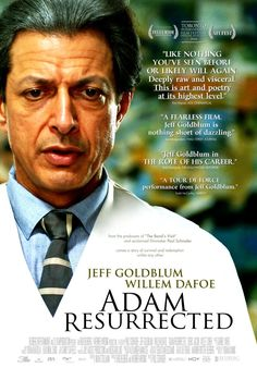 Adam Resurrected , starring Jeff Goldblum, Willem Dafoe, Cristian Motiu, Derek Jacobi. In the aftermath of WWII, a former circus entertainer who was spared from the gas chamber becomes the ringleader at an asylum for Holocaust survivors. #Drama #War