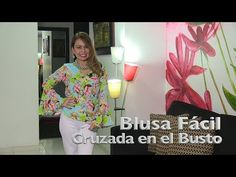 DIY Blusa Fácil sin Patrones en Pocos Pasos Easy Blouse without Patterns in Few Steps- Omaira tv Blusas Crop Top, Sewing Patterns, Blouse, Womens Fashion, Youtube, Tops, Diy, Crochet, Modeling