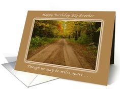 Personalize any greeting card for no additional cost! Cards are shipped the Next Business Day. Happy Birthday Big Brother, Miles Apart, Country Roads, Embroidery, Needlepoint, Crewel Embroidery, Embroidery Stitches