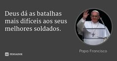 papa_francisco_deus_da_as_batalhas_mais_dificeis_aos_se_955gmd.jpg (600×315)