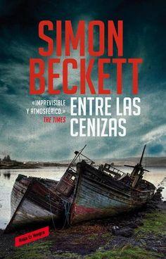 Entre las cenizas (Simon Beckett)