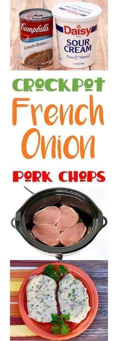 4 Ingredients - The Frugal Girls - Crock Pot Pork Chops Easy Recipe! These French Onion Pork Chops smothered in rich and creamy sauce make the best Slow Cooker dinner. Simple and SO delicious! Just 4 ingredients! Best Slow Cooker, Crock Pot Slow Cooker, Crock Pot Cooking, Cooking Time, Slow Cooker Recipes, Cooking Classes, Slow Cooker Potatoes, Cooking Bacon, Cooking School