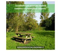 La #solitudine o ci fa ritrovare o ci fa perdere noi stessi. (Roberto Gervaso) #trovaresestessi