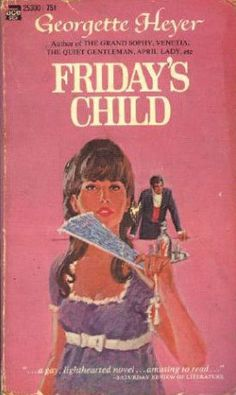 """Tied with """"These Old Shades"""" as my favorite Georgette Heyer book. This is the cover of the first GH book I ever read."""