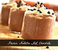 Frozen Nutella Hot Chocolate, this is too good to be true!!