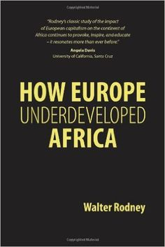 How Europe Underdeveloped Africa: Amazon.co.uk: Walter Rodney: 0787721879367: Books