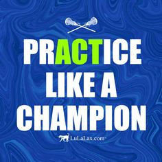 Practice like a champion! Always give 110% at lacrosse practice - it will pay off big time in a game situation! To help you give your all, LuLaLax has tons of great lax gear and gifts for lacrosse players! LuLaLax.com