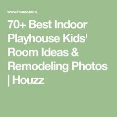 70+ Best Indoor Playhouse Kids' Room Ideas & Remodeling Photos | Houzz