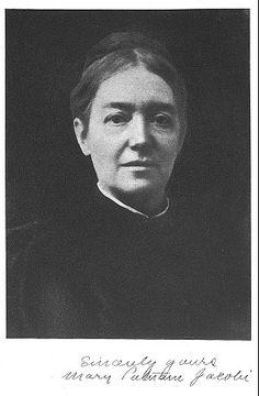 Mary Putnam - Médecin et écrivain. Première femme ayant le droit de pratiquer la médecine en France en 1876 (1842-1906)
