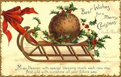 A turn-of-the-century Christmas card featuring plum pudding on a sleigh! I'd love to have an original of this.
