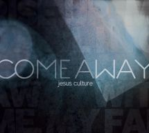 COME AWAY COMBO. Our prayer is that this album will be more than just another release from the Jesus Culture Band, but it will release a sound that will capture the hearts of a generation who are looking for something more. Available from CUM Books.