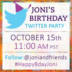 Joni invites you to her 65th Birthday Twitter Party!