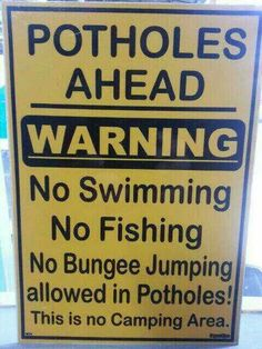 One of the best road signs I've seen so far.