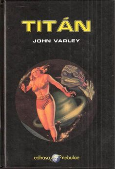 1980 - Titán (John Varley)