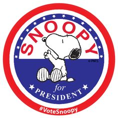 Snoopy for President! Here's who I am voting for in 2016! He would be one of the best presidents ever! :) It's pretty sad when a non-existent, animated puppy is a more desirable choice for the top political office in the U.S. than any of the actual candidates. :l