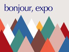bonjour, expo 2020 - over 50 years after expo 67 Expo 67, Expo 2020, Anniversary Parties, 50th Anniversary, Retro Design, Graphic Design, Lounge, Canada, World's Fair
