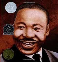 Martin's Big Words- The Life of Dr. Martin LutherKing Jr. by Doreen Rappaport, Bryan Collier (Illustrator) http://www.bookscrolling.com/best-black-history-books-time/