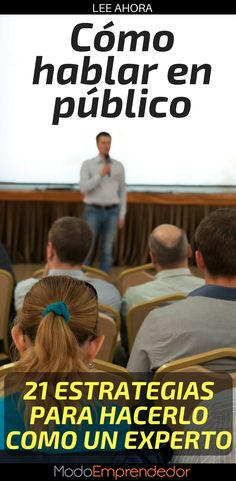 Hablar en público es uno de los más grandes temores de los seres humanos, pero es una de las habilidades más importantes de un emprendedor. Crear empresa, emprender, emprendedor