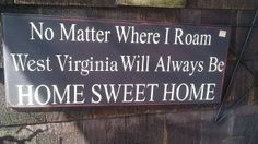 I LOVE WEST VIRGINIA#Repin By:Pinterest++ for iPad#