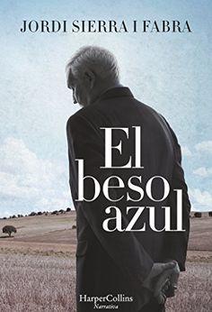 El beso azul  Jordi Sierra i Fabra | epub pdf...
