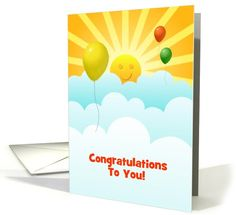 Congratulations-Happy Face Sun-Subshine and Balloons-Custom card. Thank you customer in California!
