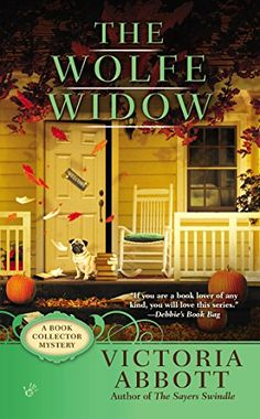 The Wolfe Widow (A Book Collector Mystery) by Victoria Abbott http://smile.amazon.com/dp/0425255301/ref=cm_sw_r_pi_dp_BG8.wb1GGK2V7
