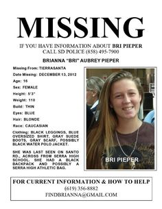 Missing Persons of America- Brianna Pieper found in LA county http://www.missingpersonsofamerica.com/2012/12/brianna-pieper-missing-teen-from-san.html