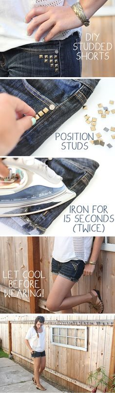 DIY Studded Shorts Tutorial. Must find iron on studds and Stud everything in my closet.