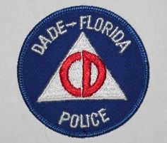 OLD-VINTAGE-DADE-FLORIDA-POLICE-PATCH