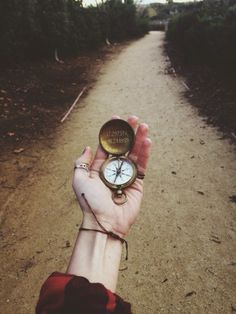 If there was a compass that shown me the way to you, I would be out there and use it right now.