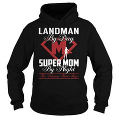 Landman Super Mom Job Title TShirt
